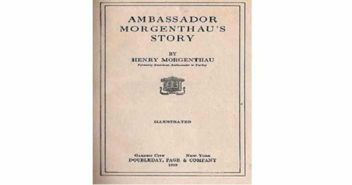 HISTORY: Ambassador Morgenthau's story regarding Turkish atrocities against Ottoman Christians