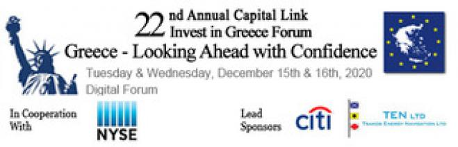 "The 22nd Annual Capital Link Invest in Greece Forum: ""Greece – Looking Ahead With Confidence"""